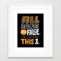 Framed Art Print featuring All Generalizations by Chris Piascik