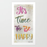 It's Time To Be Happy Art Print