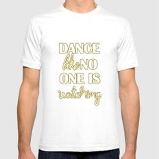 Dance Like No One is Watching White SMALL Mens Fitted Tee
