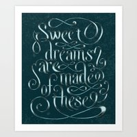 Sweet Dreams Are Made Of… Art Print