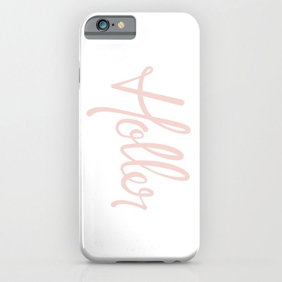'Holler' Hand Lettering iPhone & iPod Case