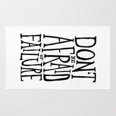 Don't be afraid of failure Rug