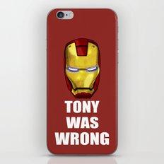 Tony Was Wrong (Iron Man Movie Version) iPhone & iPod Skin