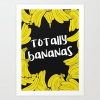 TOTALLY BANANAS II Art Print