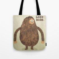 Sounds Good Dude Tote Bag