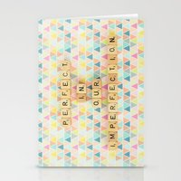 Perfect In Our Imperfect… Stationery Cards