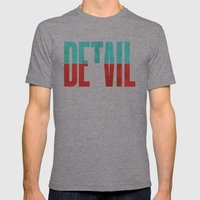 Devil in the detail. Mens Fitted Tee Tri-Grey SMALL