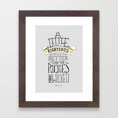 Psalms 37:16 Framed Art Print