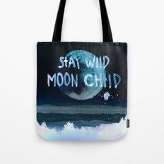 Stay wild moon child (dark) Tote Bag