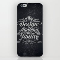 Design is.... iPhone & iPod Skin