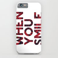 I Smile... iPhone 6 Slim Case