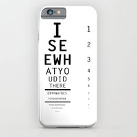I See What You Did There iPhone 6 Slim Case