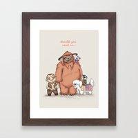 Should You Need Us... Framed Art Print
