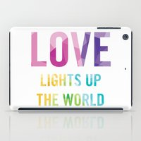 Love Lights Up The World Quote iPad Case