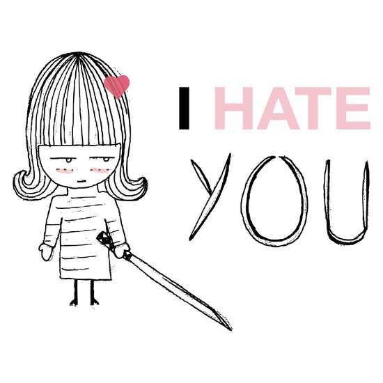 I Hate You / Kill Bill Art Print