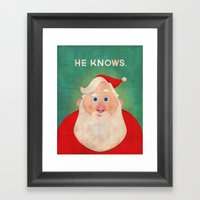 Christmas: He Knows Framed Art Print
