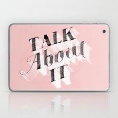 Talk About It Laptop & iPad Skin