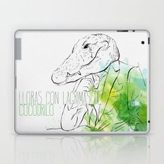 Lloras con lágrimas de cocodrilo (you cry with cocodrile tears) Laptop & iPad Skin