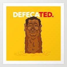 DefecaTED Art Print