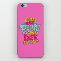 Change is Going to Ruin Your Life (Over & Over) iPhone & iPod Skin