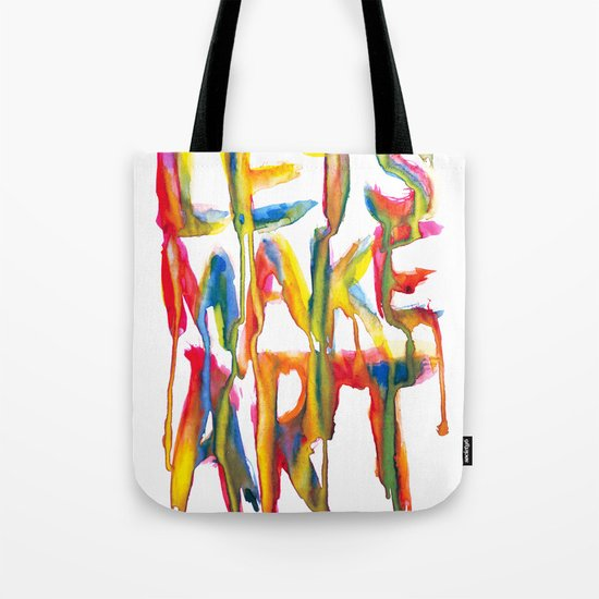 LET'S MAKE ART Tote Bag