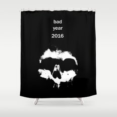 Bad year 2016 Shower Curtain