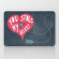 You Stole My Heart iPad Case