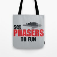 Set Phasers to Fun! Tote Bag