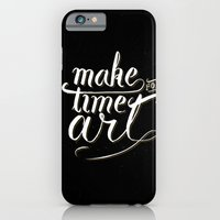 iPhone Cases featuring Make time for art by Koning