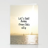 Let's Sail From this City Stationery Cards