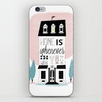 Home Is Whenever I'm Wit… iPhone & iPod Skin