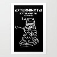 Exterminate! Art Print