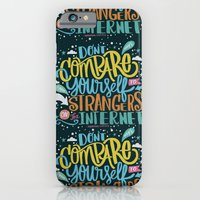 iPhone & iPod Case featuring DON'T COMPARE YOURSELF TO STRANGERS ON THE INTERNET by Matthew Taylor Wilson