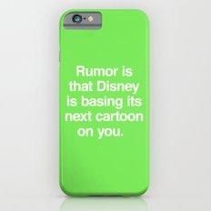 Rumor is... iPhone 6s Slim Case