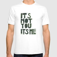 It's not you, it's me. - by Genu WORDISIAC™ TYPOGY™ SMALL White Mens Fitted Tee