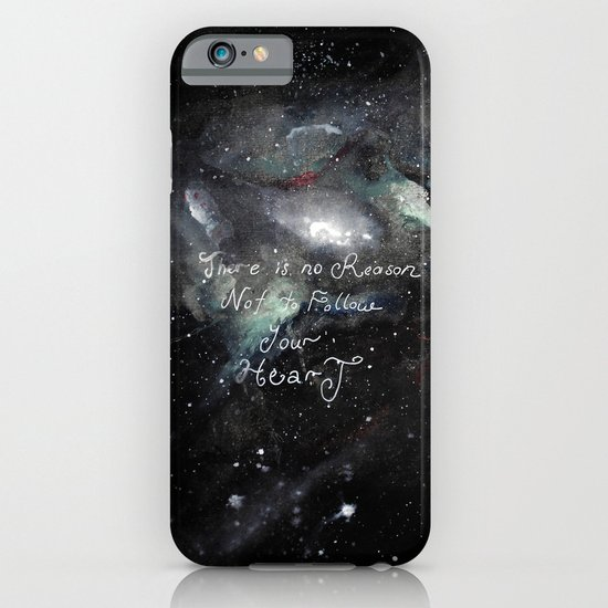 there is no reason not to follow your heart iPhone & iPod Case