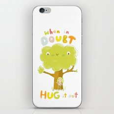When in doubt, Hug it out iPhone & iPod Skin