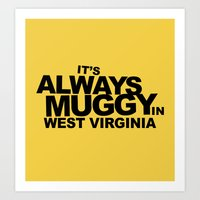 It's Always Muggy In Wes… Art Print