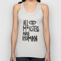 All monsters are human  Unisex Tank Top