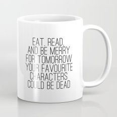 Eat, Read, and be Merry...  Mug