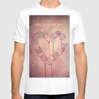 Love Is In The Air.. Mens Fitted Tee White SMALL