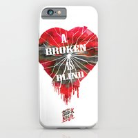 A Broken Heart Is Blind … iPhone 6 Slim Case