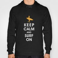 Keep Calm And Surf On (S… Hoody