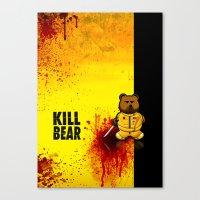 KILL BEAR Canvas Print