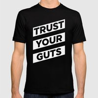 Trust Your Guts Mens Fitted Tee Black SMALL