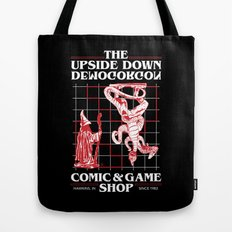 The Upside Down Demogorgon - Stranger Things Have Happened Tote Bag