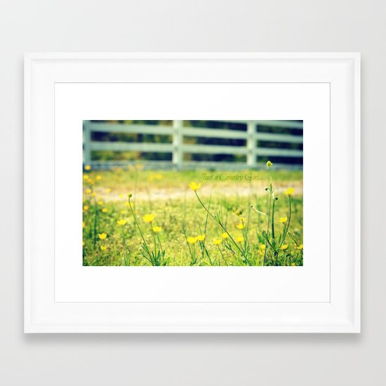 Just a Country Girl... Framed Art Print