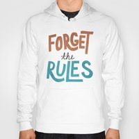 Forget the Rules Hoody