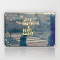 Just Roasts & Bloody Marys Laptop & iPad Skin