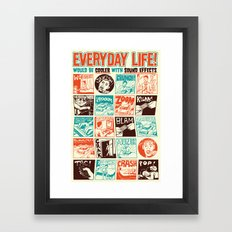 Everyday Life Would be Cooler With Sound Effects Framed Art Print